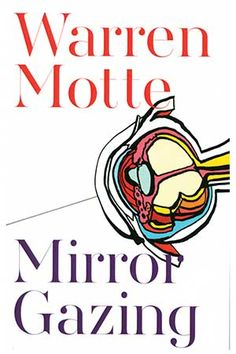 What do we see when we read? For Warren Motte, the question is more properly stated, what do we see reflected when we read? This is a book first and foremost about the literature of self-regard.
