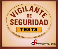 Una buena colección de TESTS VIGILANTE SEGURIDAD. ¿Te estás preparando?, aquí te dejamos una ayuda... ¡ ¡ ¡ ¡ SUERTE ! ! ! ! !