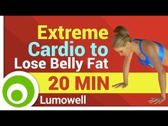 Extreme Cardio Workout to Lose Belly Fat - YouTube