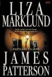 Liza Marklund + James Patterson - The postcard killers James Patterson, Stieg Larsson, Thriller, Literature, Advertising, Editor, God, Europe, Voyage