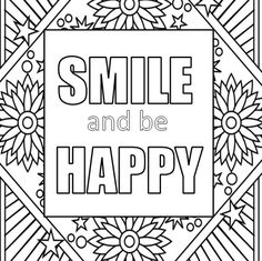 Inspirational Quote Custom Printable Adult Coloring Page Wall Art Mindful Meditation