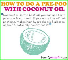 """How to Do a Coconut Oil Pre Poo - beautymunsta - free natural beauty hacks and more! - Learn how to do a coconut oil pre poo for silky soft and luscious locks! """"Learn how to do a cocon - Coconut Oil Hair Treatment, Coconut Oil Hair Growth, Coconut Oil Hair Mask, Coconut Oil Pre Poo, Coconut Oil For Acne, Coconut Oil Moisturizer, Coconut Oil Lotion, Natural Hair Recipes, Natural Beauty Tips"""