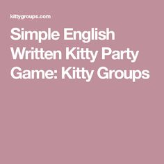 Simple English Written Kitty Party Game: Kitty Groups