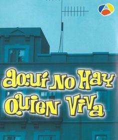 Aquí No Hay Quien Viva (Serie TV) 2003