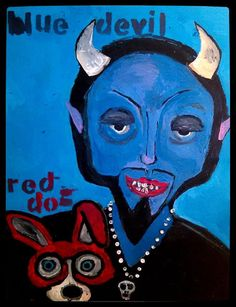 BLUE DEVIL RED DOG acrylic on canvas Gregory McLaughlin $200.00