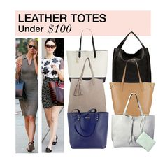 """""""Under $100: Leather Totes"""" by polyvore-editorial ❤ liked on Polyvore featuring KC Jagger, Bungalow 20, Cole Haan, MANGO, Rebecca Minkoff, under100 and leathertotes"""