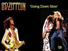 Led Zeppelin - Going Down Slow - Live