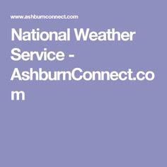 National Weather Service - AshburnConnect.com