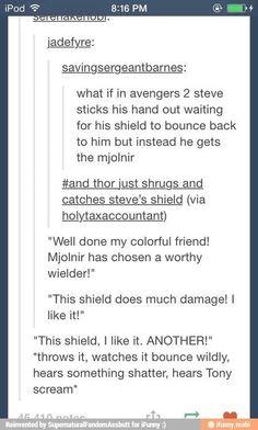 """God dammit Thor not again"""
