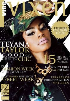 Teyana Taylor Covers Vibe Vixen, Says Beyonce & Jay-Z Co-Sign Her Career, Explains How She Branded Snapbacks & Sneakers Tomboy Chic, Tomboy Fashion, Girl Fashion, Tomboy Style, Urban Fashion, Fashion Beauty, Vibe Magazine, Hair Magazine, Aaliyah Style