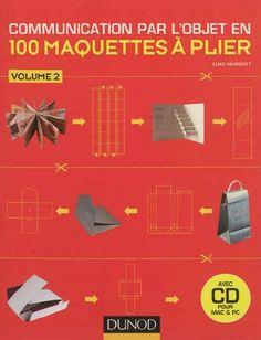 Communication par l'objet en 100 maquettes à plier - volume 2: Amazon.fr: Luke Herriott: Livres
