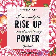 Affirmation: I am ready to rise up and step into my power. Famous Quotes For Success Rise Up Quotes, Hard Quotes, Daily Quotes, Ready Quotes, Learn Hypnosis, How The Universe Works, I Am Ready, Words Of Comfort, Powerful Quotes