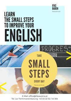 Take Small Steps Every Day to Improve Your English. For more tips, visit ifasaustria.com