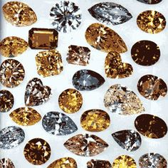 RP: Diamonds. All colours. Diamonds most commonly occur in shades of Yellow, Gray and Brown. The rarer stones are Colourless and the rarest are Reds, Blues, Pinks, Greens in intense saturation.