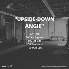 For Time: 100 Air Squats; 100 Sit-ups; 100 Push-ups; 100 Pull-ups