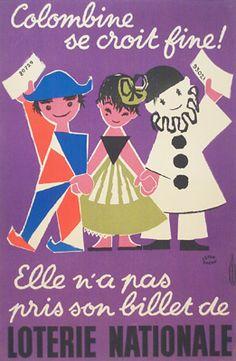 """¤ Lefor/Openo Affiche pour la Loterie Nationale (1957). """"Colombine se croit…"""