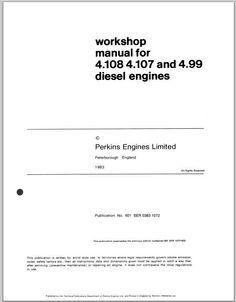 This is the most practical Service Repair Manual for the Perkins 4.154 Diesel Engine Workshop Service & Parts Repair Download ever compiled by mankind. This DOWNLOAD contains of high quality diagrams and instructions on how to service and repair your Perkins. This is a must for the Do-It-Yoursel