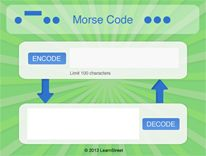 In this fun project, you will write the code to translate words and phrases into morse code! Code it and start sending cryptic messages to your friends and family -- and then have them come back to your project to decrypt it!