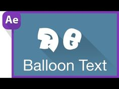 Balloon Text - After Effects Tutorial - YouTube