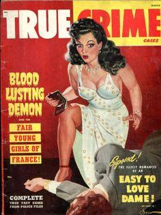Pulp International - Thirteen midcentury true crime magazine with good girl art Pin Ups Vintage, Vintage Book Covers, Vintage Magazines, Men's Magazines, Pulp Fiction Book, Crime Fiction, Pulp Magazine, Magazine Art, Magazine Covers