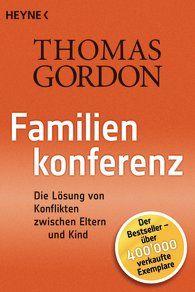Familienkonferenz (Thomas Gordon), weitere Bände erhältlich.