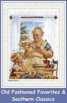 Mommy's Kitchen Old Fashioned Favorites & Southern Classics (click for a bunch of great dishes!)