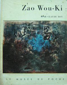 Zao Wou-Ki Dodici riproduzioni 1957 edizione Georges Fall per Le Musèe de Poche testo Claude Roy pag. 61 cm. 18,5x14