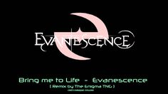 Evanescence - Bring Me To Life (The Enigma TNG Remix)