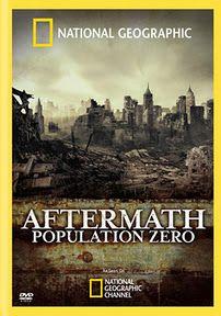 인류 재앙 가상 시나리오 (Aftermath: Population Zero, NG, 2008)