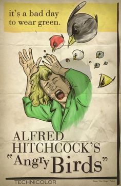 Alfred Hitchcock + Angry Birds #lol