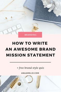 How to write an awesome brand mission statement