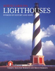 North Carolina Lighthouses: Stories of History and Hope