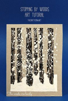 Book and Activity Advent Day 4: Snowy Woods Art and Stopping By Woods On A Snowy Evening