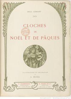 Emile Gebhart, Cloches de Noël et de Pâques. Illustrations et décorations de A. Mucha, éditions Henri Piazza