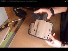 How to make a Kydex holster for a gun DIY