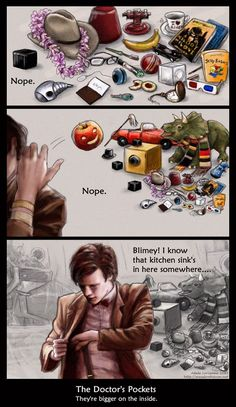 hahaha! There is so much awesome in his pockets. I love how he has stuff from previous doctors as well
