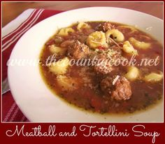 The Country Cook: Crock Pot Meatball and Tortellini Soup