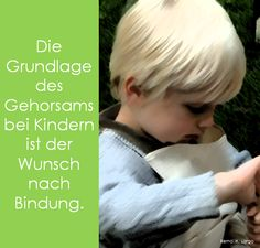 Die Grundlage des Gehorsams bei Kindern ist der Wunsch nach Bindung. Remo Largo • bimw.de