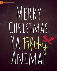 Merry Christmas Images Download Merry Christmas Ya Filthy Animal Merry Christmas Eve Quotes Christmas Eve Quotes
