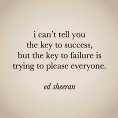 ed sheeran quote | Tumblr