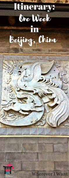 Beijing Itinerary | Week | Seven Days in Beijing | China | UNESCO | What to Do in Beijing