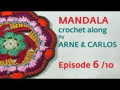 How to Crochet a Mandala. Part 6 by ARNE & CARLOS - YouTube