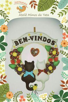 Placa de Bem- Vindos em Mdf, Tricoline e Feltro. By Ateliê Mimos da Tata.