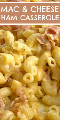 Recipe With Cheddar Cheese Soup, Ham And Cheese Pasta, Macaroni And Cheese Casserole, Ham Pasta, Ham Casserole, Easy Casserole Recipes, Easy Recipes, Recipes With Cooked Ham, Leftover Ham Recipes
