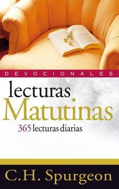 Lecturas Matutinas, C. H. Spurgeon. Este volumen incluye una selección de las mejores meditaciones escritas por el gran predicador C. H. Spurgeon, como fruto de sus propias experiencias de comunión con Dios.
