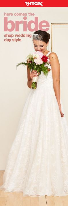 """Here comes the bride and the savings! Find stylish bridal outfits and wedding gowns for the happiest day of your life. Shop dresses for the rehearsal dinner, outfits for the ceremony, and the perfect after-party attire. Just say """"yes"""" to the wedding dress of your dreams. Shop bridal at T.J.Maxx and tjmaxx.com."""
