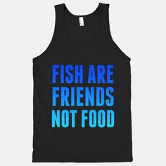 Fish+Are+Friends+(Not+Food) #nemo