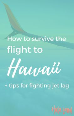 How to Survive the Long Flight to Hawaii - Hulaland