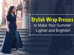 Stylish Wrap Dresses to Make Your Summer Lighter and Brighter! phone: 0820 999 3915 #Fashion #Clothing #Apparels #Dresses #kimono #capes #wrapdresses #Aiko #AikoJaipur #CityShorJaipur
