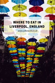 A Complete guide of where to eat in Liverpool, England. Highlighting the local places in the city